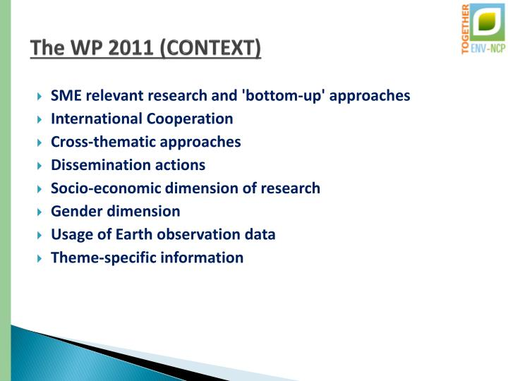 The WP 2011 (CONTEXT)