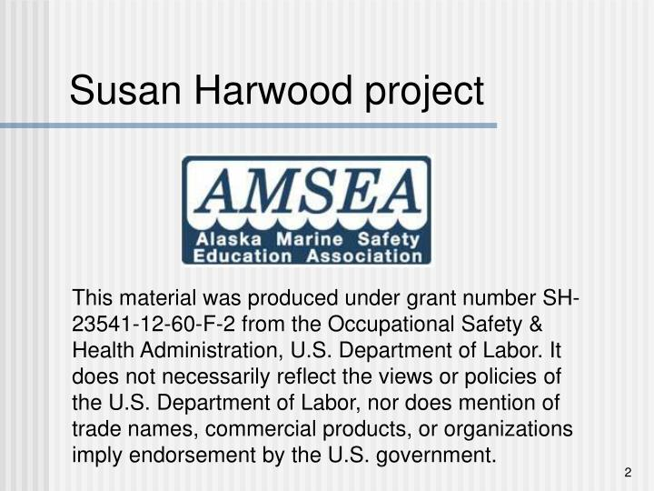 Susan harwood project