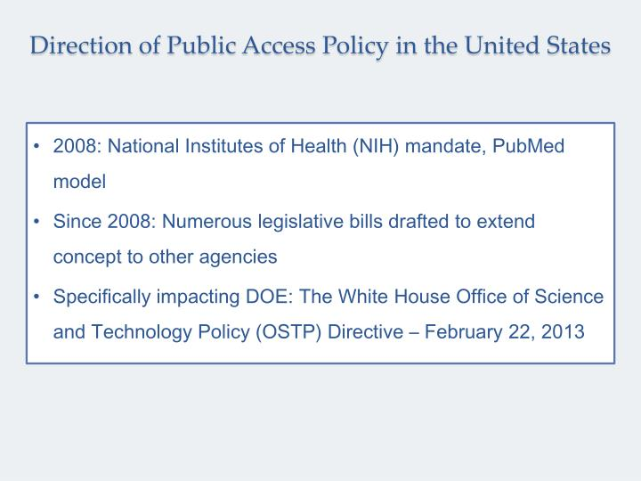 Direction of Public Access Policy in the United States