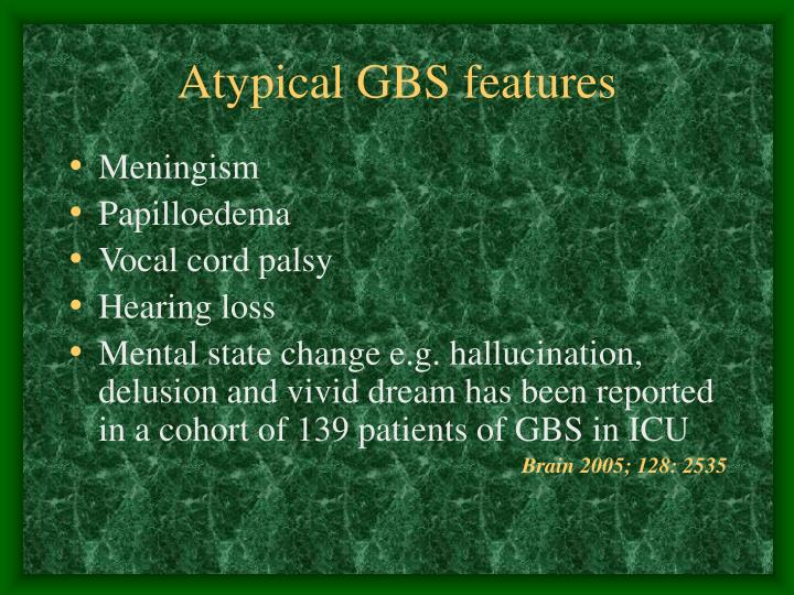 Atypical GBS features