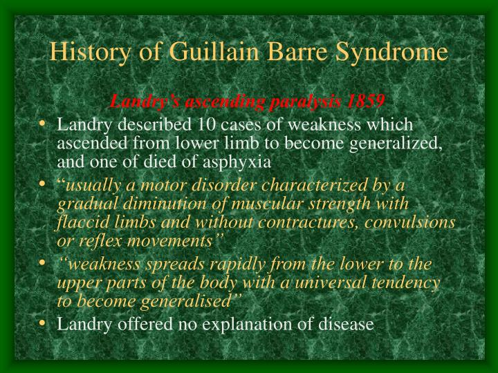 History of Guillain Barre Syndrome