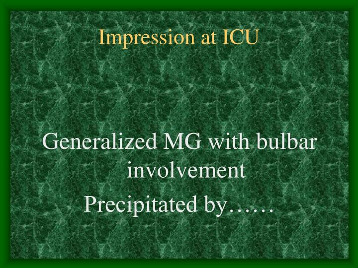 Impression at ICU