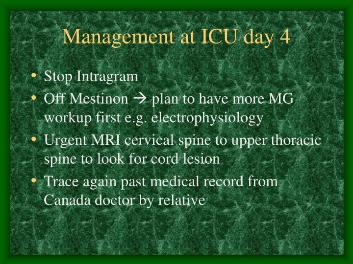 Management at ICU day 4