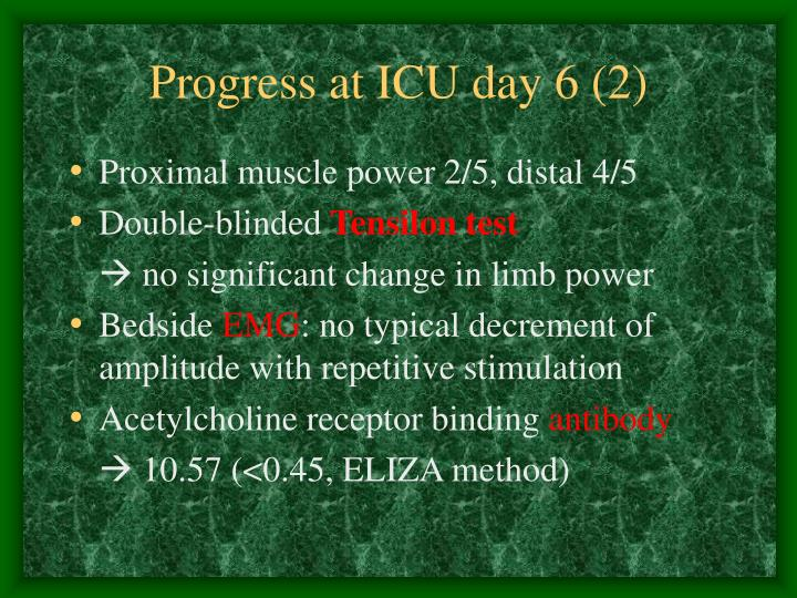 Progress at ICU day 6 (2)