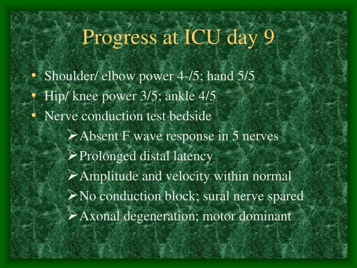 Progress at ICU day 9