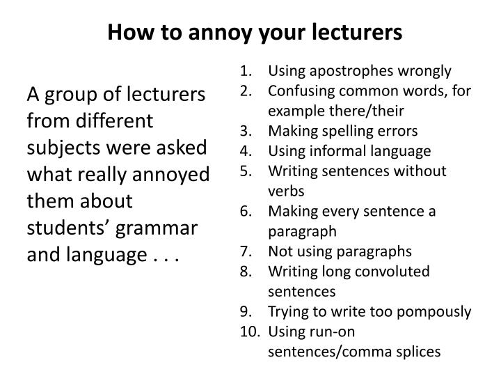 How to annoy your lecturers