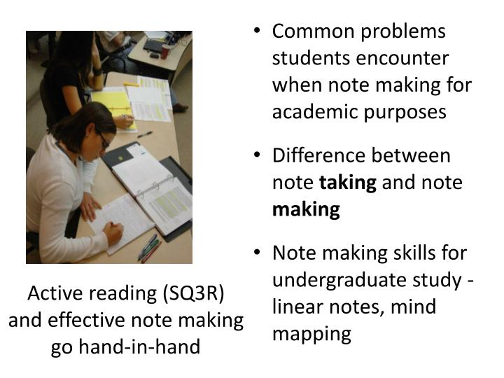 Common problems students encounter when note making for academic purposes
