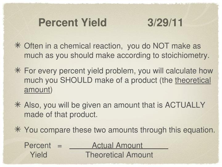 Percent Yield 3/29/11