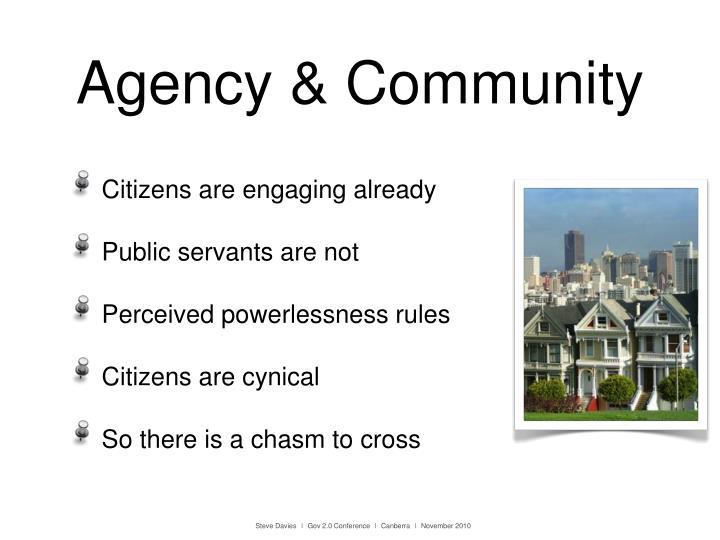Agency & Community