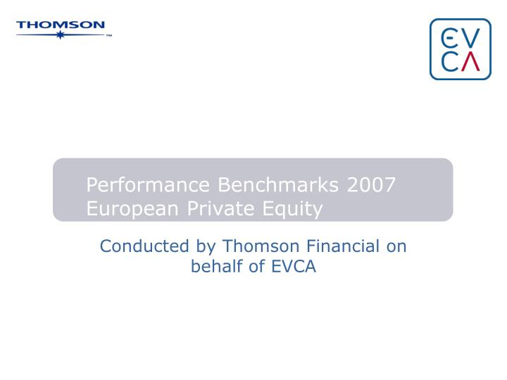 conducted by thomson financial on behalf of evca