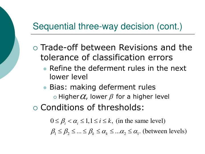 Sequential three-way decision (cont.)