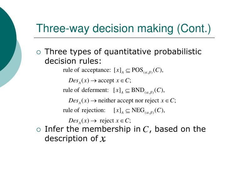 Three-way decision making (Cont.)