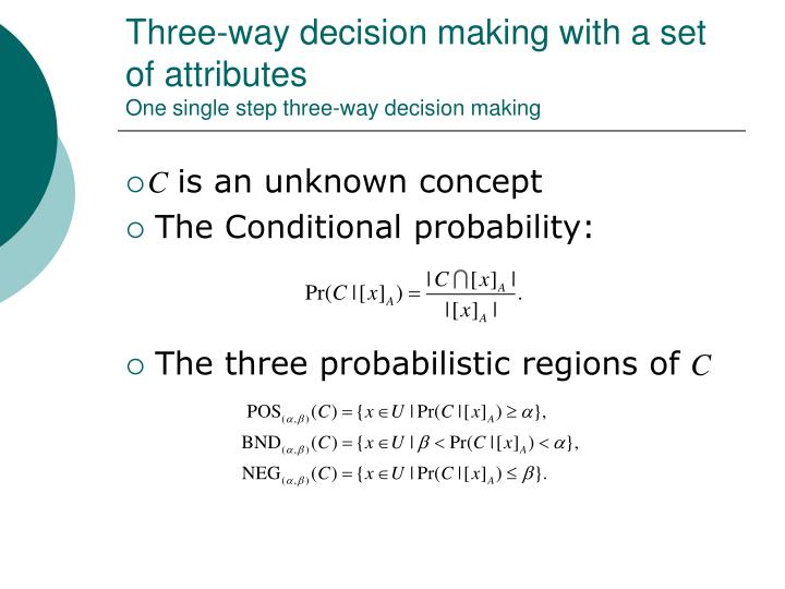 Three-way decision making with a set of attributes