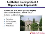 aesthetics are important replacement impossible