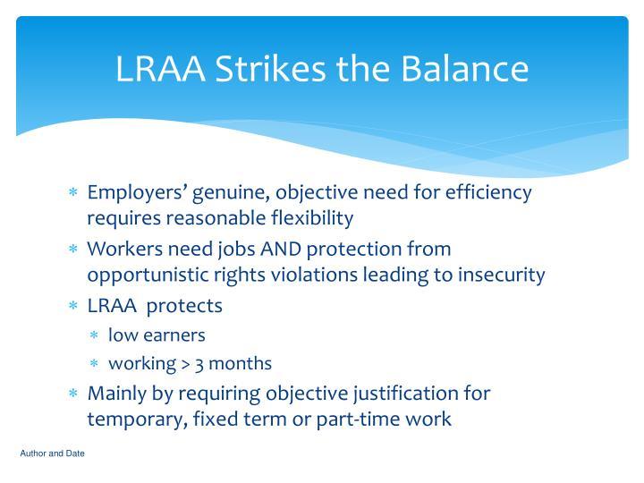 LRAA Strikes the Balance