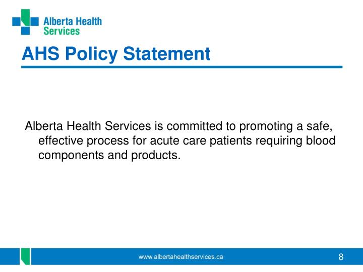 AHS Policy Statement