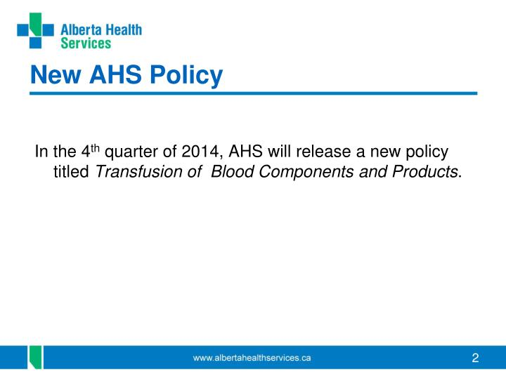 New AHS Policy