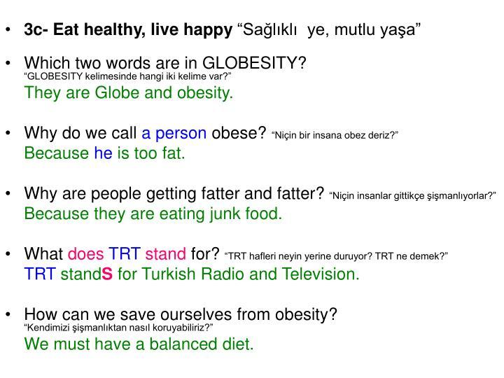 3c- Eat healthy, live happy