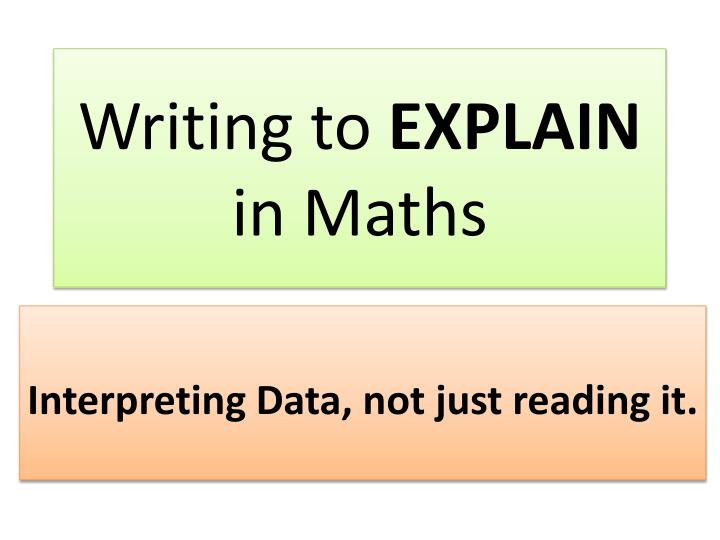 Writing to explain in maths