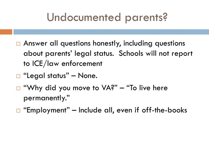 Undocumented parents?