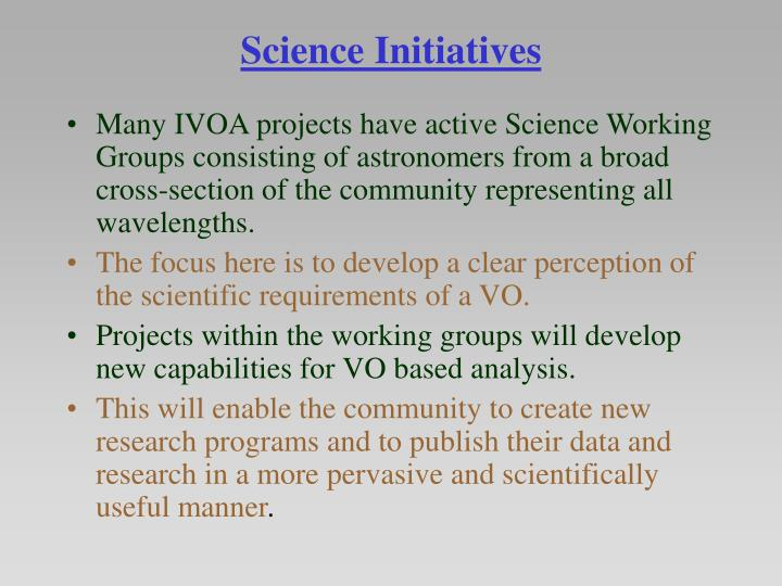 Science Initiatives