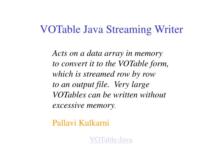 VOTable Java Streaming Writer