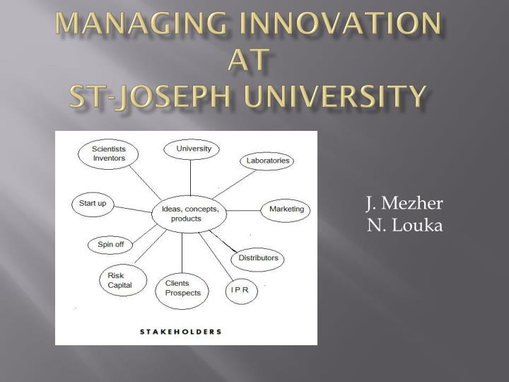 Managing innovation at st joseph university