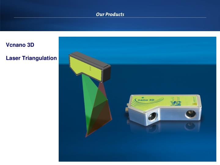 Vcnano 3d laser triangulation