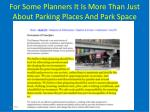 for some planners it is more than just about parking places and park space