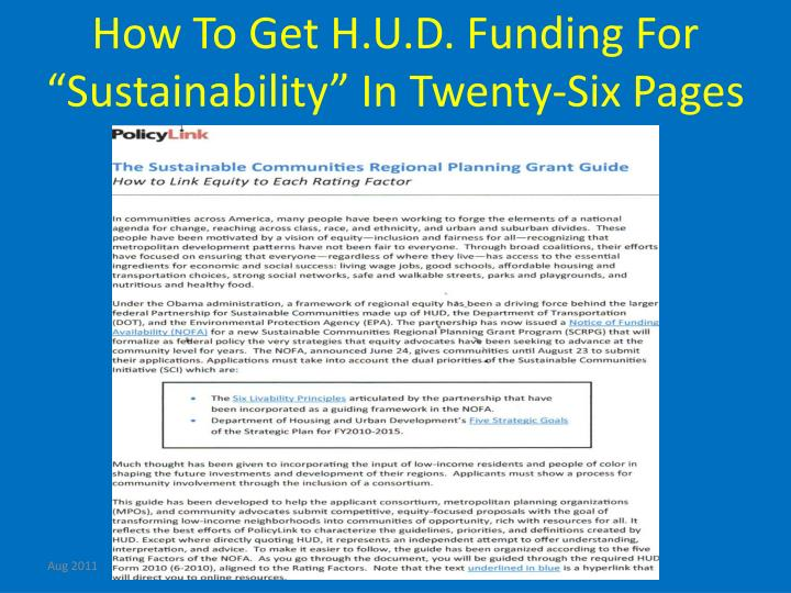 "How To Get H.U.D. Funding For ""Sustainability"" In Twenty-Six Pages"