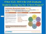 if not iclei will it be uva graduate students using you for a term project