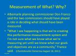measurement of what why