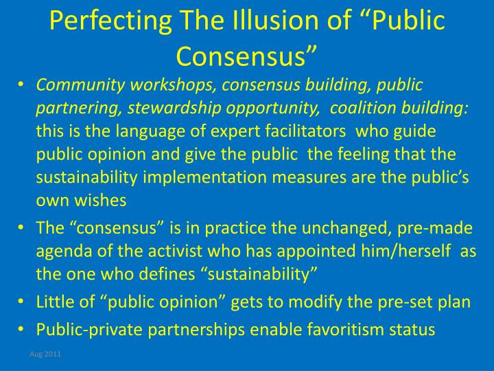"Perfecting The Illusion of ""Public Consensus"""