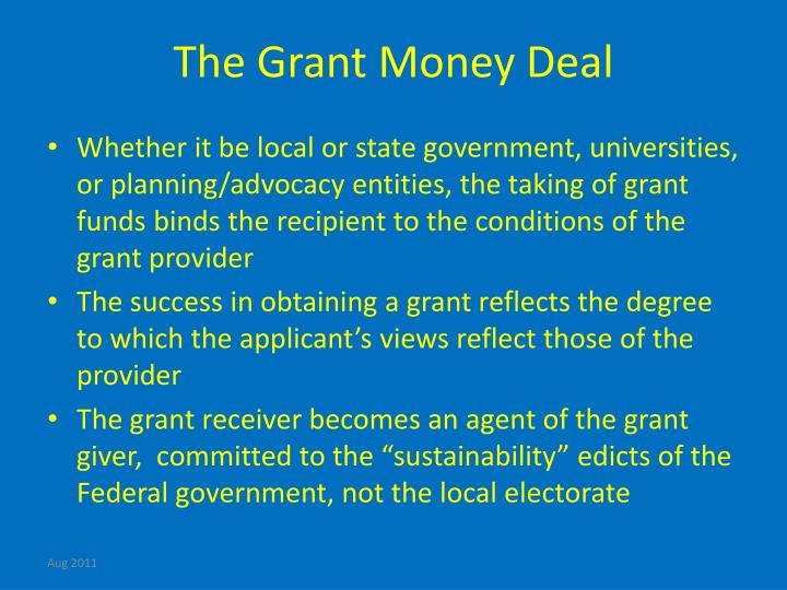The Grant Money Deal