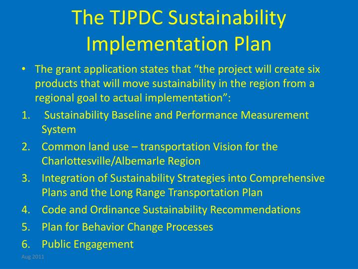 The TJPDC Sustainability  Implementation Plan