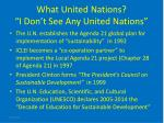 what united nations i don t see any united nations