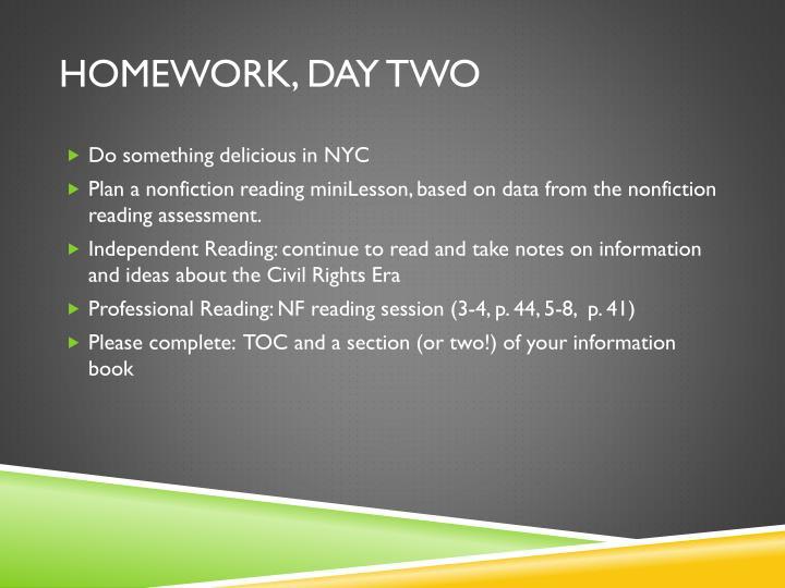 Homework, Day