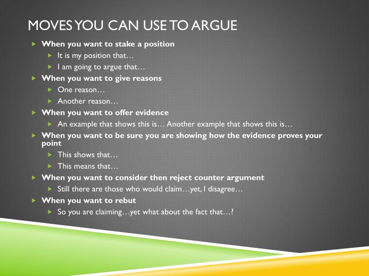 Moves You can use to argue