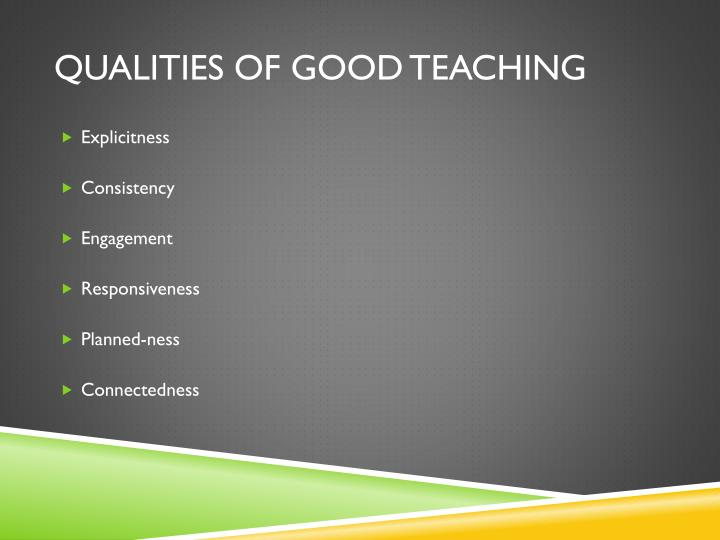 Qualities of Good Teaching