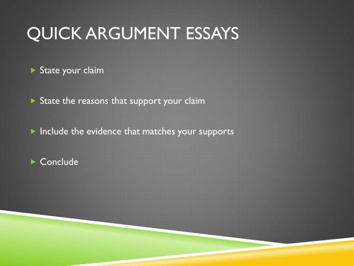 Quick Argument Essays