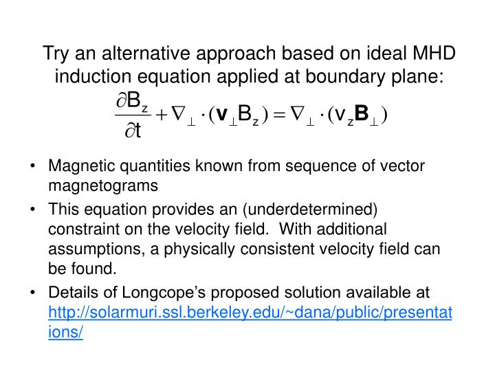 Try an alternative approach based on ideal MHD induction equation applied at boundary plane: