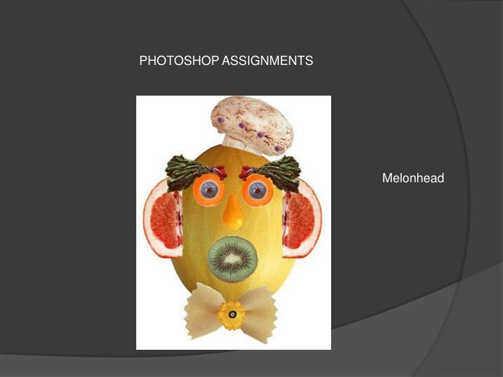 PHOTOSHOP ASSIGNMENTS