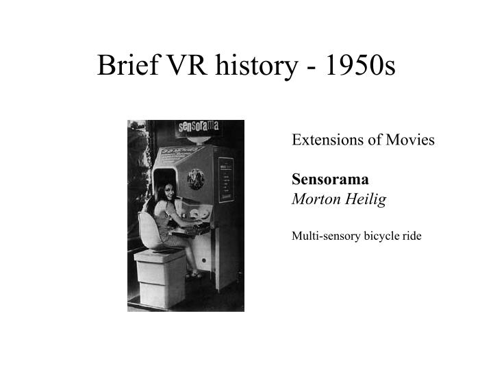 Brief VR history - 1950s