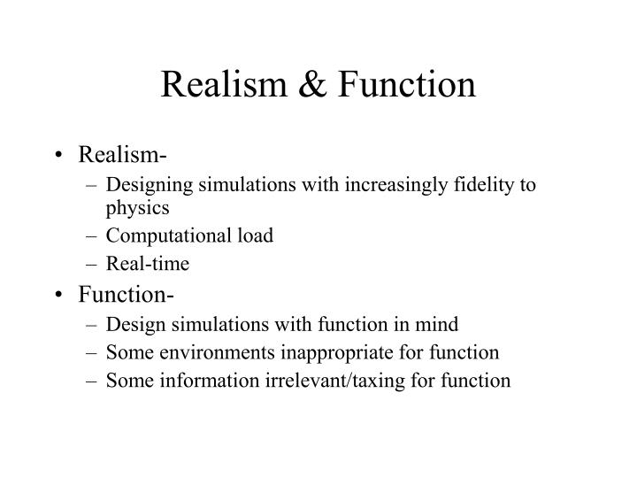 Realism & Function