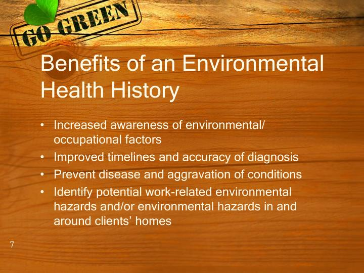 Benefits of an Environmental