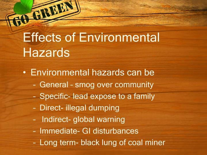 Effects of Environmental Hazards
