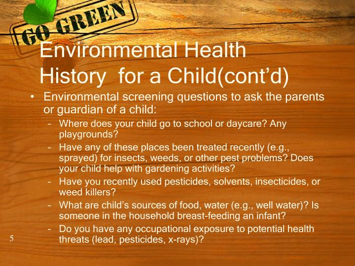 Environmental Health History  for a Child(cont'd)