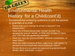 environmental health history for a child cont d