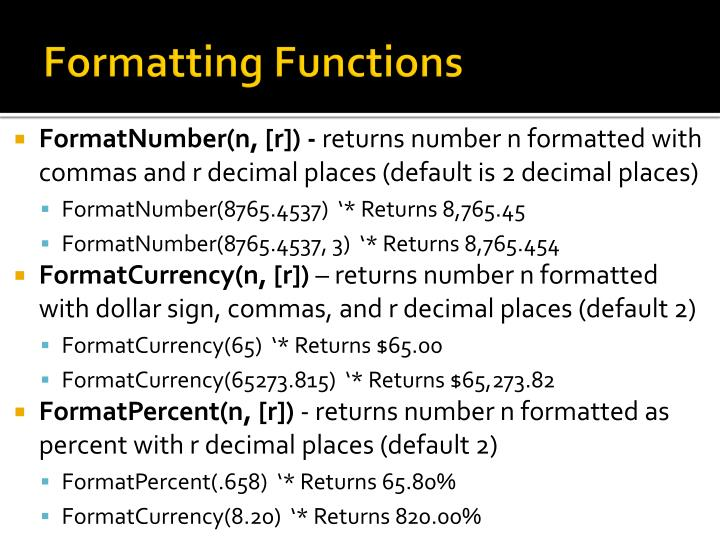 Formatting Functions