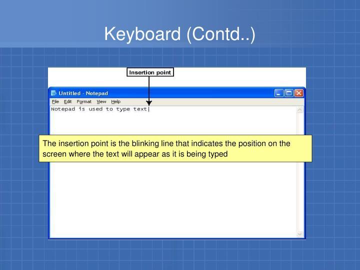 Keyboard (Contd..)